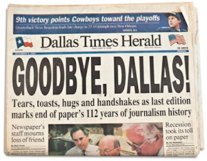 "Newspaper headline ""Goodbye Dallas"" on Dallas times herald last day."